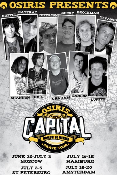 Die Osiris Capital Euro Tour 2008 in Frankfurt, Berlin und Hamburg.  Foto: Veranstalter